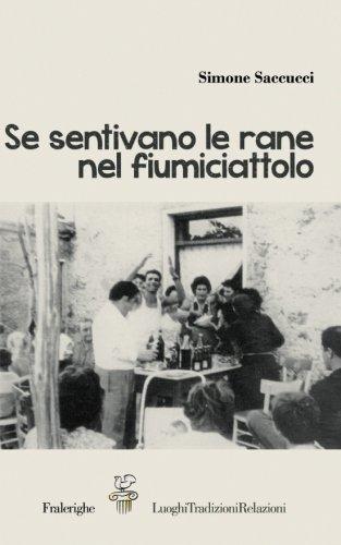 Se sentivano le rane nel fiumiciattolo (Italian Edition) pdf