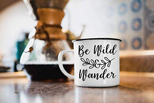 Be Wild and Wander Camp Mug, 12oz Enamel Metal Camp Mug