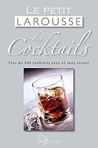 Petit Larousse des cocktails par Fernando Castellon