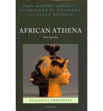 Download [(African Athena: New Agendas)] [Author: Daniel Orrells] published on (December, 2011) ebook