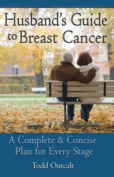 Partners in Hope, A Man's Guide to Women's Breast Cancer