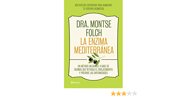 La enzima mediterránea: Un método saludable a base de enzimas ...