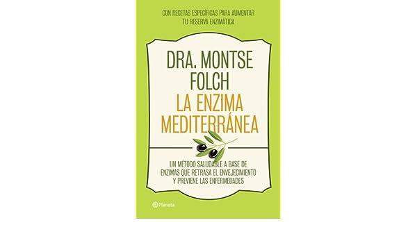 La enzima mediterránea : un método saludable a base de enzimas que ...
