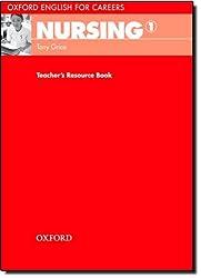Oxford English for Careers: Nursing 1: Teacher's Resource Book