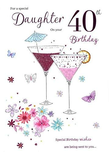 Daughter On Your 40th Birthday