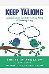 Keep Talking: Communication Habits for Getting Along All Marriage Long Paperback