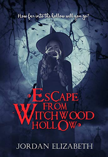 Escape From Witchwood Hollow by Jordan Elizabeth ebook deal