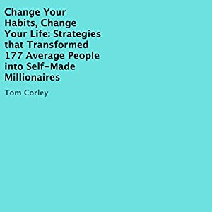 Change Your Habits, Change Your Life Audiobook