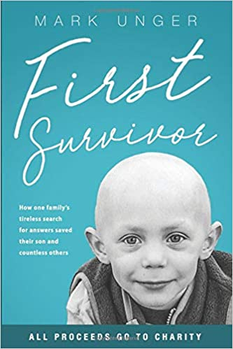 7e80f358fad First Survivor: The Impossible Childhood Cancer Breakthrough: Mark ...