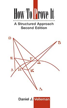 How to prove it a structured approach 2 daniel j velleman how to prove it a structured approach 2nd edition kindle edition fandeluxe Choice Image