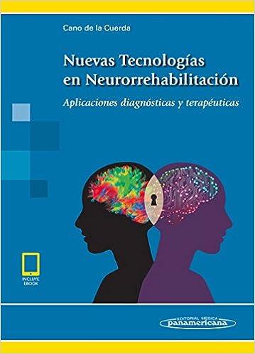 NUEVAS TECNOLOGIAS EN NEURORREHABILITACION. APLICACIONES DIAGNOSTICAS Y TERAPEUTICAS. INCLUYE EBOOK: CANO: 9788491102397: Amazon.com: Books