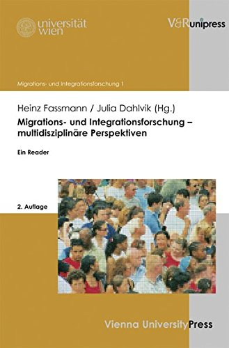 migrations-und-integrationsforschung-multidisziplinre-perspektiven-ein-reader