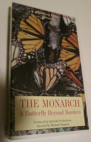 The Monarch A Butterfly Beyond Borders [VHS Tape] ()