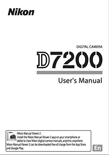 Nikon D7200 Digital Camera User's Instructions Manual