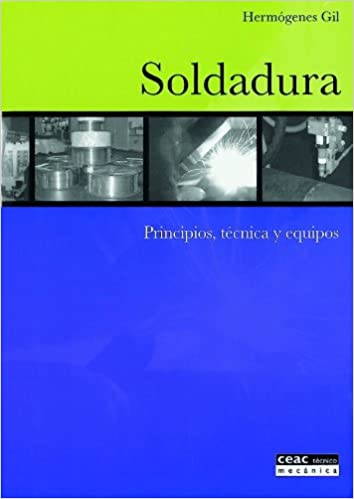 Soldadura / Welding (Spanish Edition): Hermogenes H. Gil: 9788432911729: Amazon.com: Books