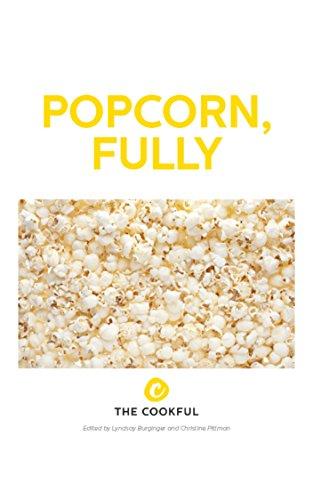 Popcorn, Fully by Christine Pittman
