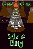 Bats & Bling: The Presley Thurman Mysteries