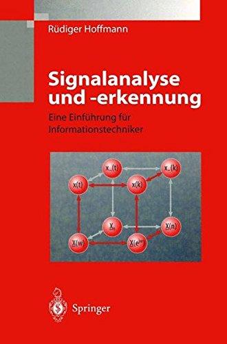 Signalanalyse und -erkennung: Eine Einführung Für Informationstechniker Taschenbuch – 4. Oktober 2013 Rüdiger Hoffmann Springer 3540634436 Computers / CAD-CAM