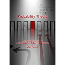 Probability Theory: Introduction to random variables and probability distributions