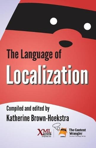 The Language of Localization by XML Press