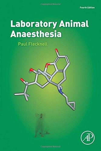 Laboratory Animal Anaesthesia, Fourth Edition