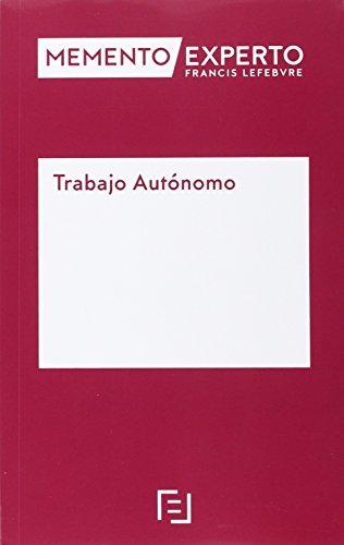 Descargar Libro Memento Experto Trabajo Autónomo Lefebvre-el Derecho