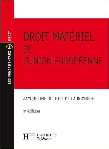 Book's Cover of Droit matériel de l'Union Européenne: 3e édition (Français) Broché – 28 juin 2006