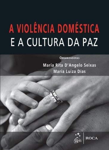 Violência Doméstica e a Cultura da Paz