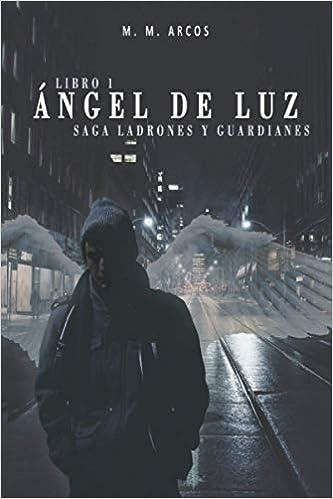 Ángel de Luz de Mónica Martínez Arcos