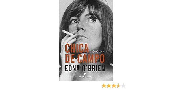 Chica De Campo Memorias El Pasaje De Los Panoramas Spanish Edition O Brien Edna López Muñoz Regina 9788416544592 Books