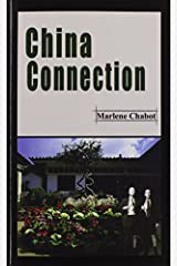 China Connection by Marlene Chabot (2003-02-19) Paperback