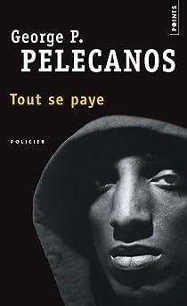 Tout se paye par Pelecanos