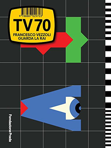 Francesco Vezzoli: TV 70: Guarda la Rai