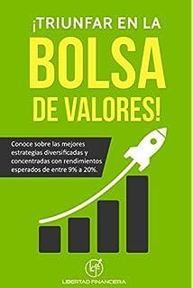 ¡Triunfar en La Bolsa de Valores!: Conoce sobre las mejores estrategias diversificadas y