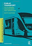 Public Transport: Its Planning, Management and Operation (Natural and Built Environment Series)