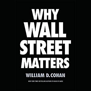 Why Wall Street Matters Audiobook