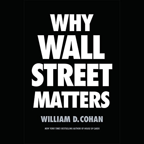 Why Wall Street Matters by Random House Audio