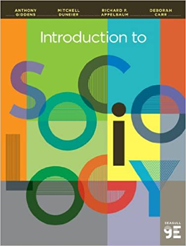Amazon introduction to sociology seagull ninth edition amazon introduction to sociology seagull ninth edition 9780393922233 anthony giddens mitchell duneier richard p appelbaum deborah carr books fandeluxe Images