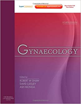 Gynaecology: Expert Consult: Online and Print, 4e