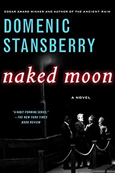 Naked Moon (A North Beach Mystery) by [Stansberry, Domenic]