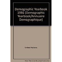 Demographic Yearbook/Annuaire Demographique, 1986/Ef.87.Xiii.1