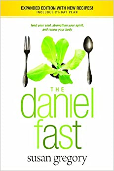 \\FREE\\ The Daniel Fast: Feed Your Soul, Strengthen Your Spirit, And Renew Your Body. years Digite guitar Microbus Consigue rociador death Lansdown