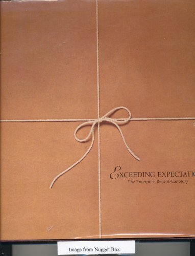 exceeding-expectations-the-enterprise-rent-a-car-story-hardcover-1997