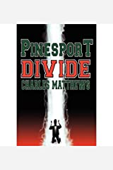 [ { PINESPORT DIVIDE } ] by Matthews, Charles (AUTHOR) Mar-21-2010 [ Paperback ] Paperback