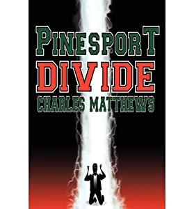 [ { PINESPORT DIVIDE } ] by Matthews, Charles (AUTHOR) Mar-21-2010 [ Paperback ]