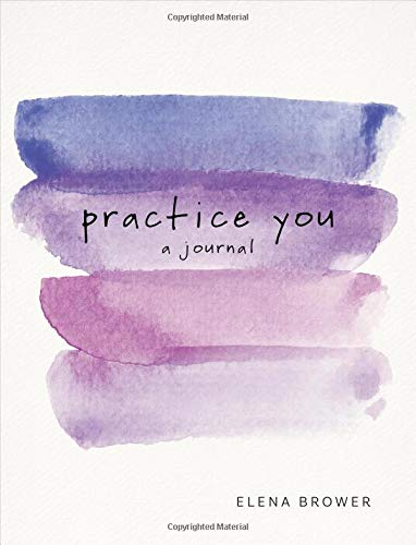 Practice You: A Journal (Best Yoga Poses For Depression)