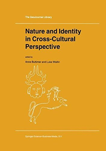Nature and Identity in Cross-Cultural Perspective (GeoJournal Library) Pdf