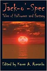 Jack-O'-Spec: Tales of Halloween and Fantasy Paperback