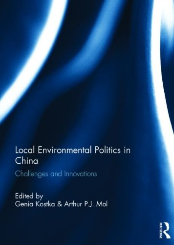 Local Environmental Politics in China: Challenges and Innovations