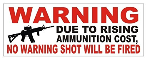 1 Pc Heart Stopping Unique Warning Due to Rising Ammunition Cost No Shot Will Be Fired Gun Control Window Sticker Laptop Luggage Funny Windows Vinyl Art Stickers Size 3